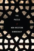 The Puzzle of Non-Western Democracy ebook by Richard Youngs