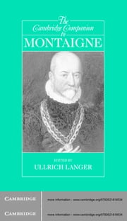 The Cambridge Companion to Montaigne ebook by Ullrich Langer