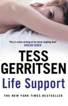 Life Support ebook by Tess Gerritsen