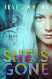 She's Gone ebook by Joye Emmens