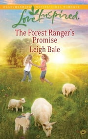 The Forest Ranger's Promise ebook by Leigh Bale