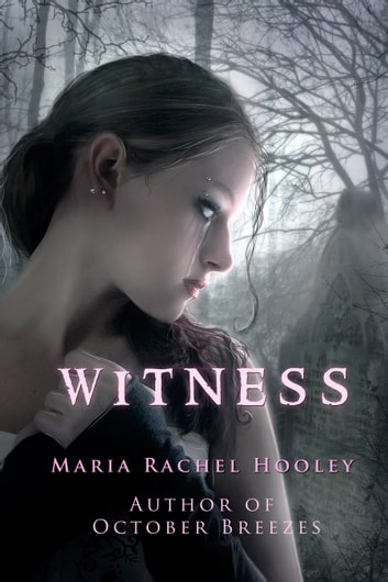 Witness ebook by Maria Rachel Hooley