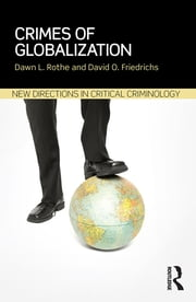 Crimes of Globalization ebook by Dawn L Rothe,David O. Friedrichs