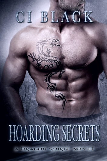 Hoarding Secrets ebook by C.I. Black