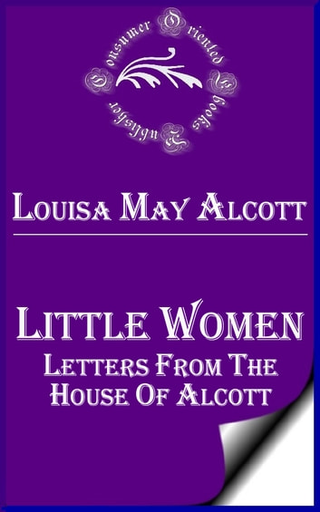Little Women Letters from the House of Alcott ebook by Louisa May Alcott