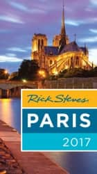 Rick Steves Paris 2017 ebook by Rick Steves, Steve Smith, Gene Openshaw