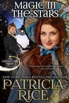 Magic in the Stars - Unexpected Magic Book #1 eBook by Patricia Rice