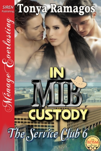 In MIB Custody ebook by Tonya Ramagos
