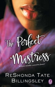 The Perfect Mistress ebook by ReShonda Tate Billingsley