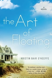 The Art of Floating ebook by Kristin Bair O'Keeffe