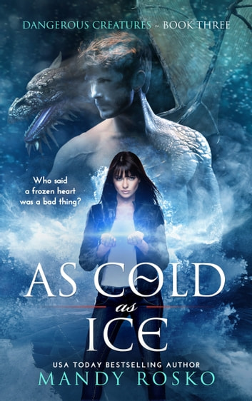 As Cold As Ice ebook by Mandy Rosko