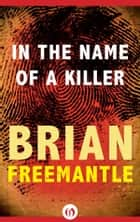 In the Name of a Killer ebook by Brian Freemantle