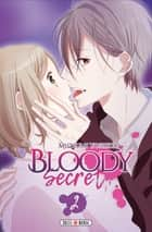 Bloody Secret T02 ebook by Mutsumi Yoshida
