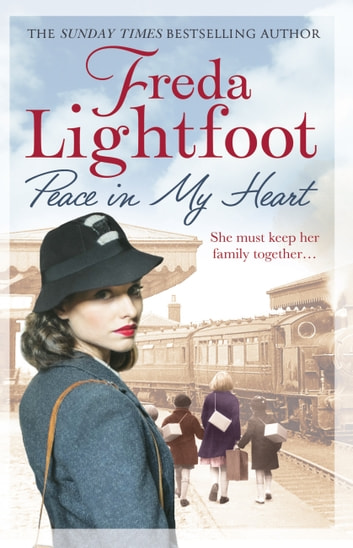 Peace In My Heart ebook by Freda Lightfoot