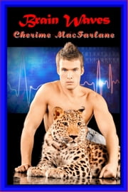 Brain Waves ebook by Cherime MacFarlane