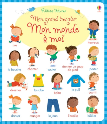 Mon grand imagier - Mon monde à moi ebook by Caroline Young,Collectif