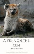 A Hyena on the Run ebook by Samantha Komodo