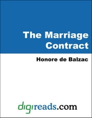 The Marriage Contract ebook by Balzac, Honore de