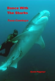 Dance with the Sharks ebook by Gyula Plaganyi