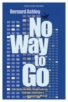 No Way to Go ebook by Bernard Ashley