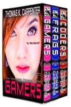 Gamers Complete Box Set ebook by Thomas K. Carpenter