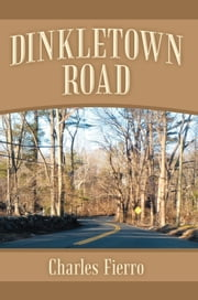Dinkletown Road ebook by Charles Fierro