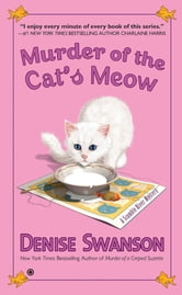 Murder of the Cat's Meow - A Scumble River Mystery ebook by Denise Swanson