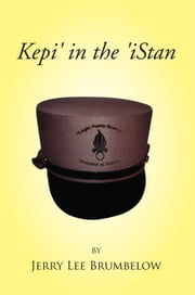 Kepi' in the 'iSTAN ebook by Jerry Lee Brumbelow