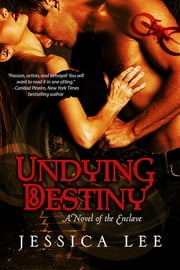 Undying Destiny ebook by Jessica Lee