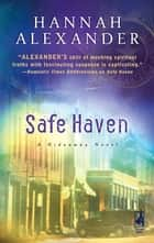 Safe Haven (Mills & Boon Silhouette) ebook by Hannah Alexander