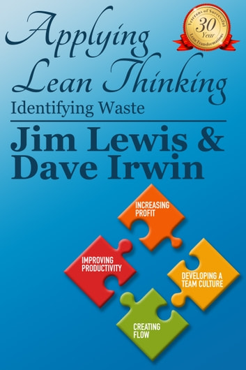 Applying Lean Thinking: Identifying Waste ebook by James Lewis,David Irwin