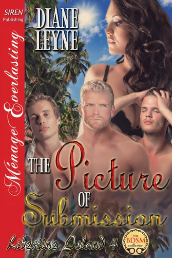 The Picture of Submission ebook by Diane Leyne