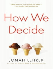 How We Decide ebook by Houghton Mifflin Harcourt,Jonah Lehrer