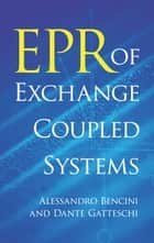EPR of Exchange Coupled Systems ebook by Alessandro Bencini,Dante Gatteschi