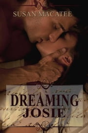 Dreaming Josie ebook by Susan Macatee