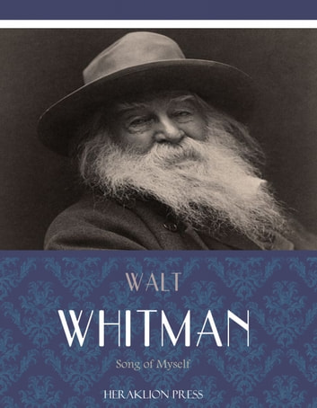 Song of Myself ebook by Walt Whitman