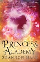 Princess Academy ebook by Ms. Shannon Hale