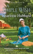 A Simple Wish ebook by Charlotte Hubbard