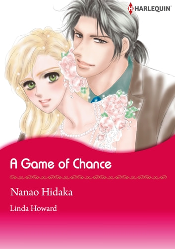A Game of Chance (Harlequin Comics) - Harlequin Comics ebook by Linda Howard