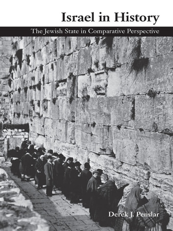 Israel in History - The Jewish State in Comparative Perspective ebook by Derek Penslar