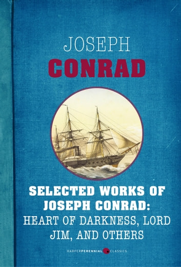 Selected Works Of Joseph Conrad - Six-book Bundle ebook by Joseph Conrad