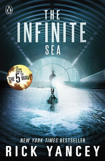 The 5th Wave: The Infinite Sea (Book 2) ebook by Rick Yancey