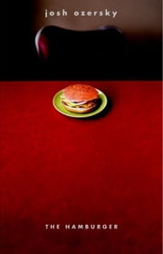 Hamburger: A History ebook by Ozersky, Josh