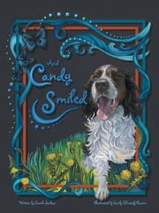 And Candy Smiled ebook by Carole Sarkan, Emily Christoff Flowers