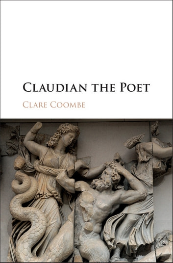 Claudian the Poet ebook by Clare Coombe