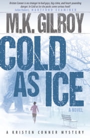 Cold As Ice ebook by M.K. Gilroy