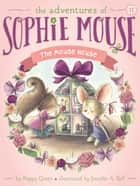 The Mouse House ebook by Poppy Green, Jennifer A. Bell