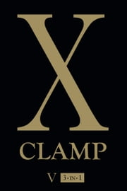 X, Vol. 5 ebook by CLAMP