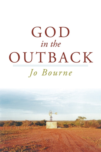 God in the Outback ebook by Jo Bourne