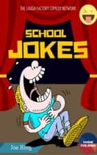 School Jokes ebook by King Jeo